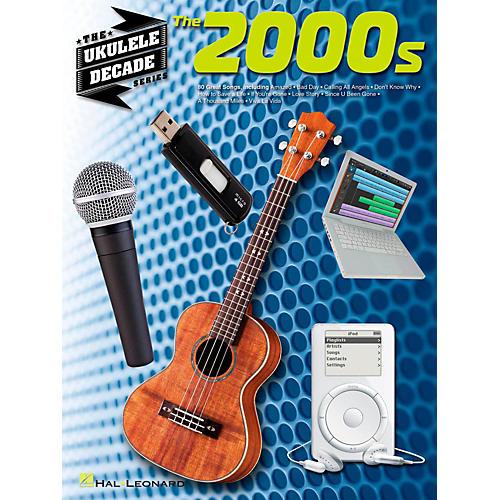 Hal Leonard The 2000s - The Ukulele Decade Series-thumbnail