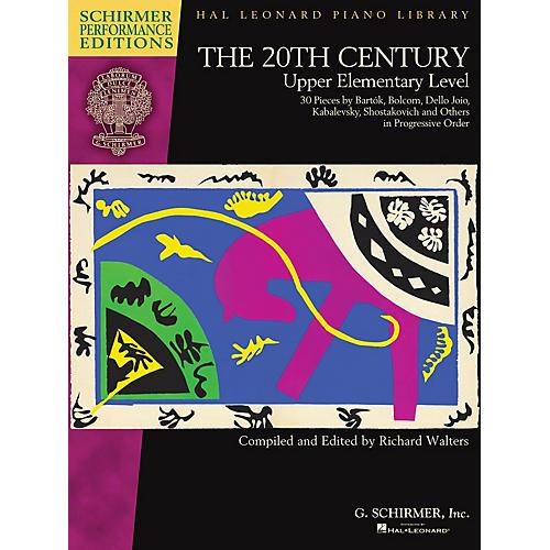 G. Schirmer The 20th Century - Upper Elementary Level Schirmer Performance Editions Softcover