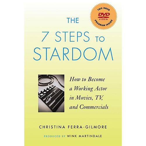 Applause Books The 7 Steps to Stardom Applause Books Series Softcover with DVD Written by Christina Ferra-Gilmore