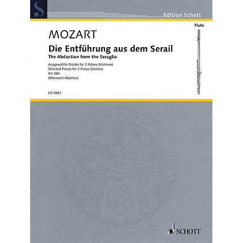 Schott The Abduction from the Seraglio (Die Entfuhrung Aus Dem Serail) Ensemble by Wolfgang Amadeus Mozart