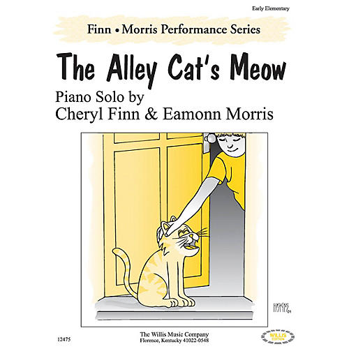 Willis Music The Alley Cat's Meow Willis Series by Cheryl Finn & Eamonn Morris (Level Early Elem)