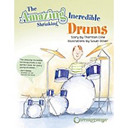 Centerstream Publishing The Amazing Incredible Shrinking Drums Book Series Softcover Written by Thornton Cline