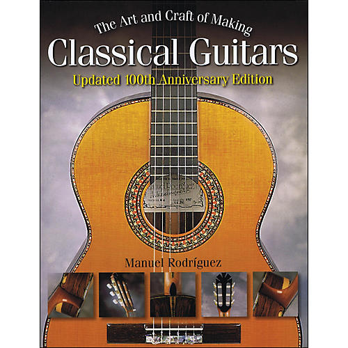 Hal Leonard The Art And Craft Of Making Classical Guitars-thumbnail