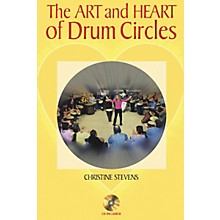 Hal Leonard The Art and Heart of Drum Circles (Book/CD)