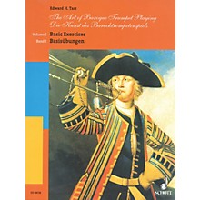 Schott The Art of Baroque Trumpet Playing (Volume 1: Basic Exercises) Schott Series