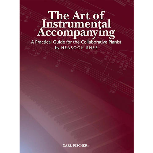 Carl Fischer The Art of Instrumental Accompanying (Book)