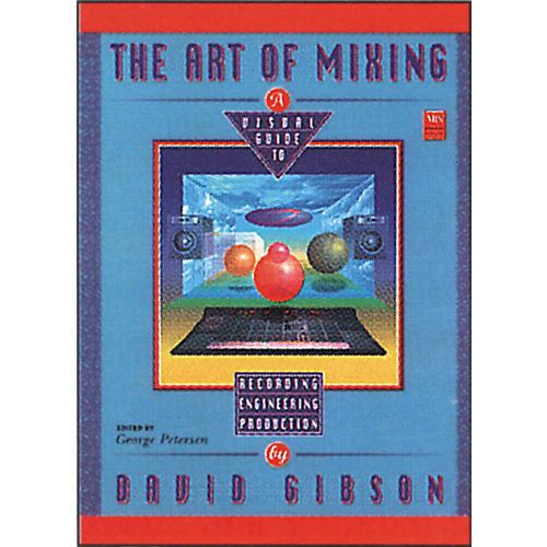 Hal Leonard The Art of Mixing