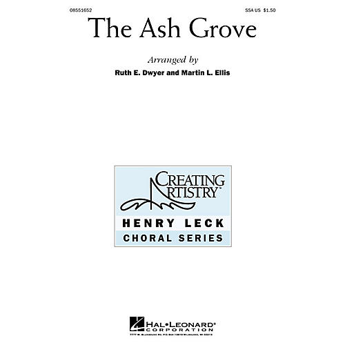 Hal Leonard The Ash Grove (SSA) SSA arranged by Ruth Dwyer