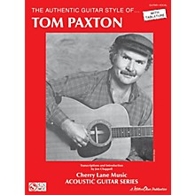 Cherry Lane The Authentic Guitar Style of Tom Paxton Guitar Personality Series Softcover Performed by Tom Paxton