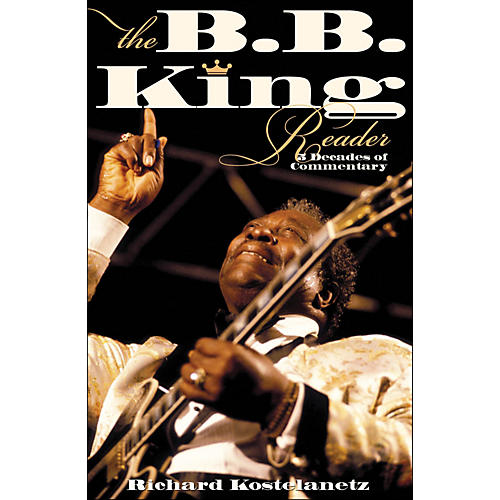 Hal Leonard The B.B. King Reader Six Decades Of Commentary-thumbnail