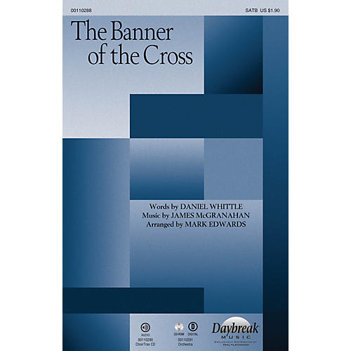 Daybreak Music The Banner of the Cross SATB arranged by Mark Edwards