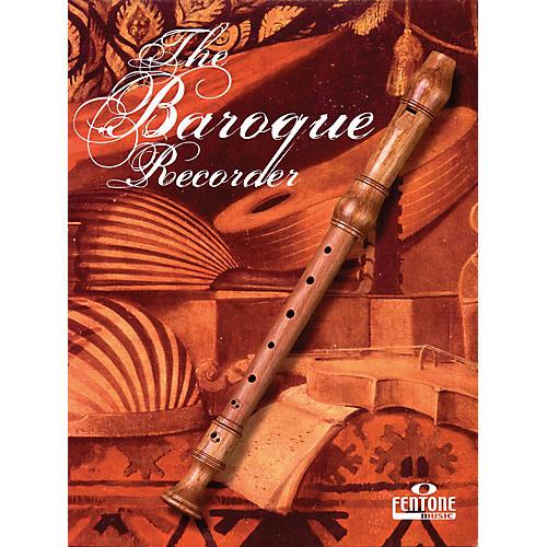 Fentone The Baroque Recorder Fentone Instrumental Books Series