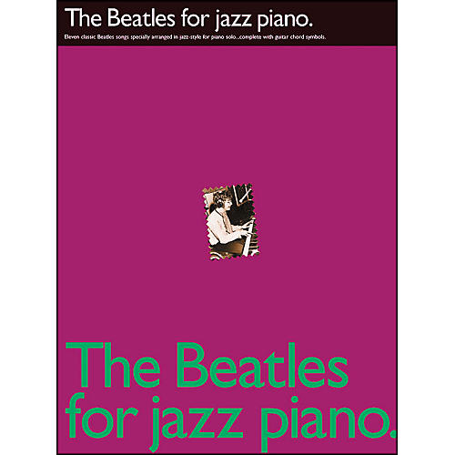 Hal Leonard The Beatles for Jazz Piano arranged for piano solo-thumbnail