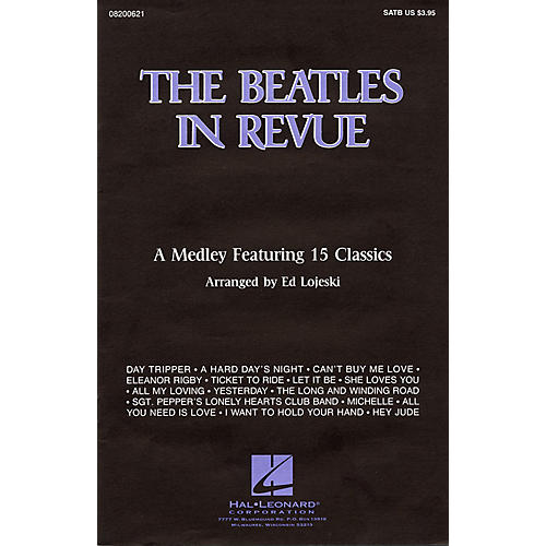Hal Leonard The Beatles in Revue (Medley of 15 Classics) Combo Parts by The Beatles Arranged by Ed Lojeski