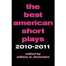 Applause Books The Best American Short Plays 2010-2011 Best American Short Plays Series Hardcover