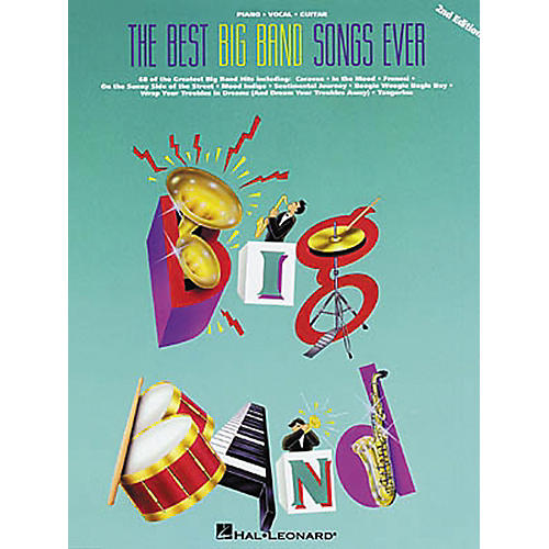 Hal Leonard The Best Big Band Songs Ever 2nd Edition Piano, Vocal, Guitar Songbook