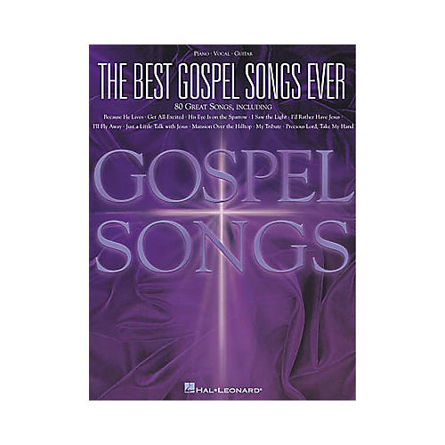 Hal Leonard The Best Gospel Songs Ever Piano, Vocal, Guitar Songbook