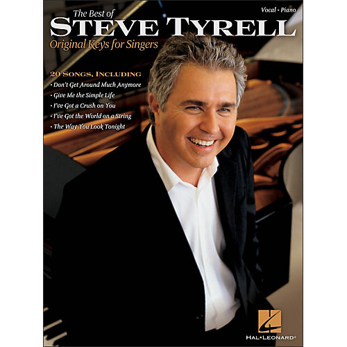 Hal Leonard The Best Of Steve Tyrell - Original Keys for Singers