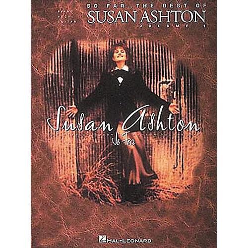 Hal Leonard The Best Of Susan Ashton So Far Volume 1 Piano, Vocal, Guitar Songbook-thumbnail