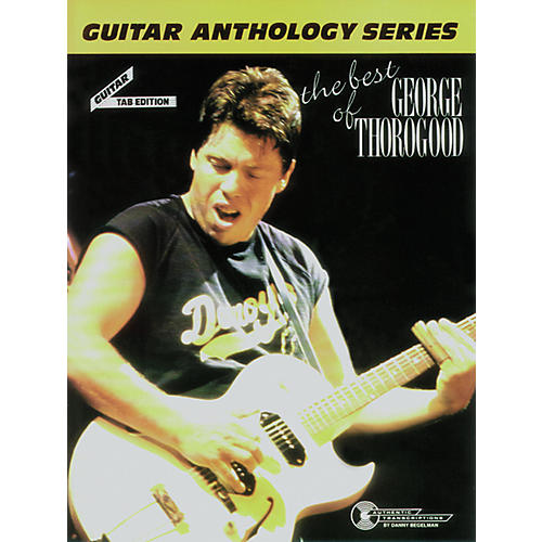 Alfred The Best of George Thorogood Guitar Tab Book-thumbnail