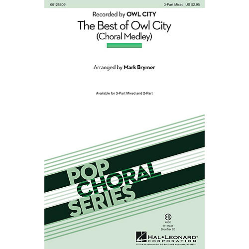 Hal Leonard The Best of Owl City (Choral Medley) 3-Part Mixed by Owl City arranged by Mark Brymer