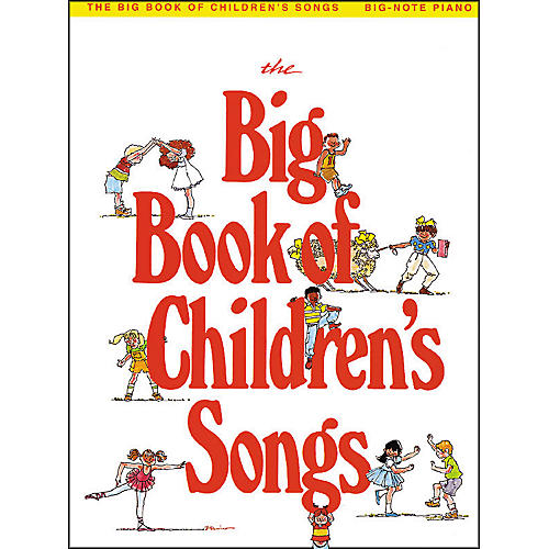 Hal Leonard The Big Book Of Children's Songs - Big-Note Piano Songbook-thumbnail