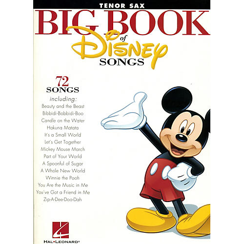 Hal Leonard The Big Book Of Disney Songs Tenor Saxophone