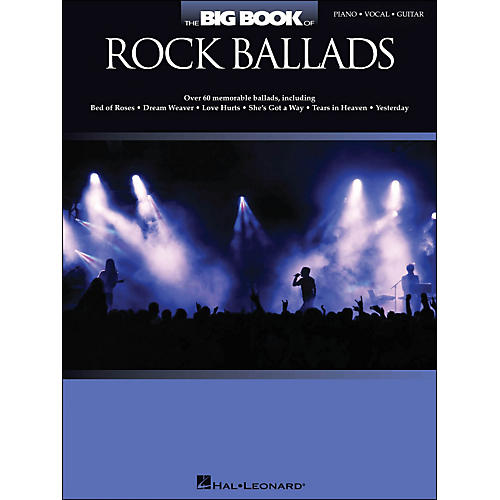 Hal Leonard The Big Book Of Rock Ballads arranged for piano, vocal, and guitar (P/V/G)