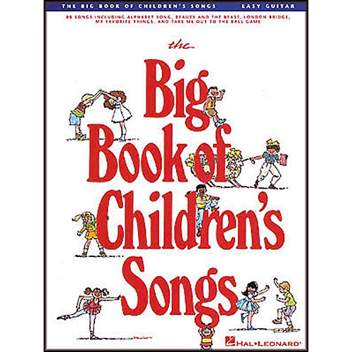Hal Leonard The Big Book of Children's Songs Easy Guitar Tab Songbook