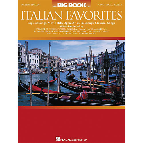 Hal Leonard The Big Book of Italian Favorites Piano/Vocal/Guitar Songbook