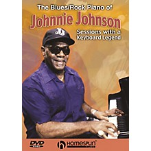 Homespun The Blues/Rock Piano of Johnnie Johnson Homespun Tapes Series DVD Written by Johnnie Johnson