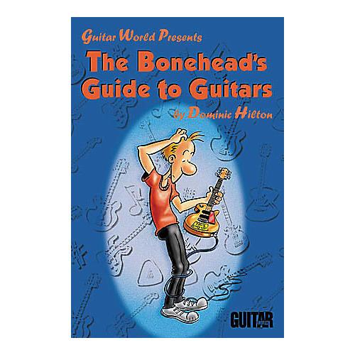 Hal Leonard The Bonehead's Guide to Guitars Book-thumbnail