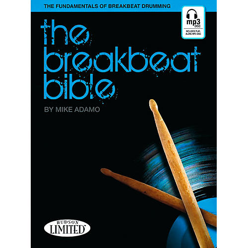 Hudson Music The Breakbeat Bible for Drumset Book with MP3 CD by Michael Adamo-thumbnail