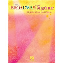 Hal Leonard The Broadway Ingenue (37 Theatre Songs for Soprano)