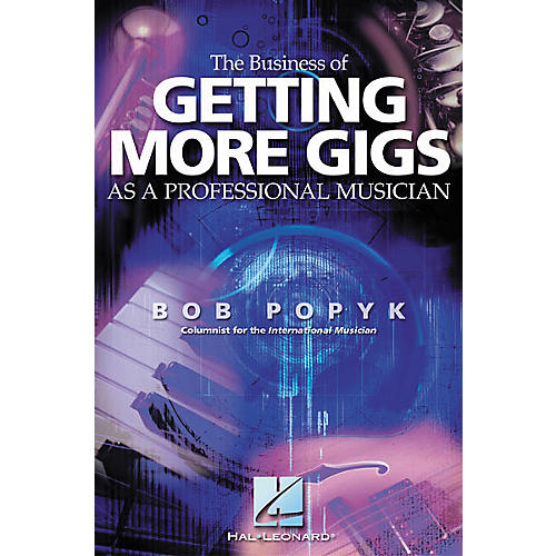 Hal Leonard The Business of Getting More Gigs as a Professional Musician Book-thumbnail