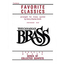 Canadian Brass The Canadian Brass Book of Favorite Classics (Trombone) Brass Ensemble Series Composed by Various