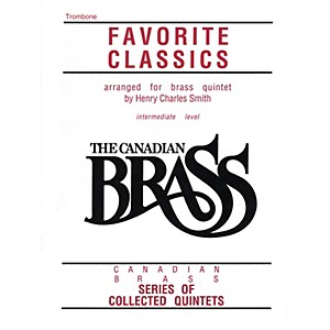 Canadian Brass The Canadian Brass Book of Favorite Classics Trombone Bras...
