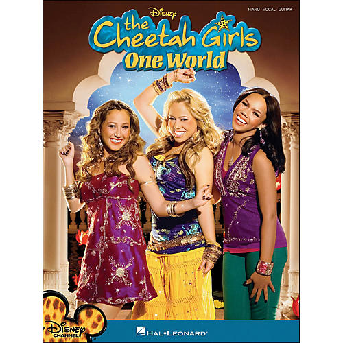 Hal Leonard The Cheetah Girls One World arranged for piano, vocal, and guitar (P/V/G)