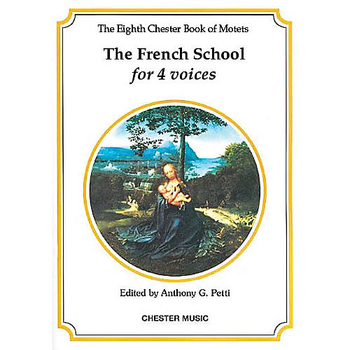 Chester Music The Chester Book of Motets - Volume 8 (The French School for 4 Voices) SATB
