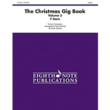Alfred The Christmas Gig Book Volume 2 Brass Quintet French Horn