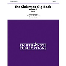 Alfred The Christmas Gig Book Volume 2 Brass Quintet Tuba