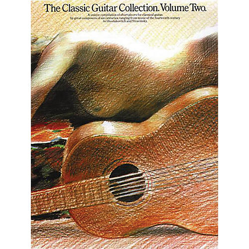 Music Sales The Classic Guitar Collection - Volume 2 Music Sales America Series Softcover