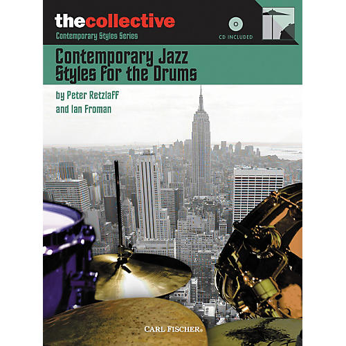Carl Fischer The Collective: Contemporary Jazz Styles for the Drums (Book/CD)-thumbnail