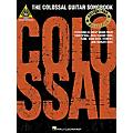 Hal Leonard The Colossal Guitar Songbook  Thumbnail