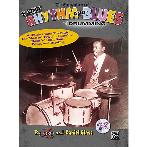 Alfred The Commandments of Early Rhythm and Blues Drumming - Book and CD