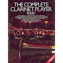Music Sales The Complete Clarinet Player - Book 1 Music Sales America Series Softcover Written by Paul Harvey