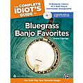 Alfred The Complete Idiot's Guide to Bluegrass Banjo Favorites Book & 2 CDs