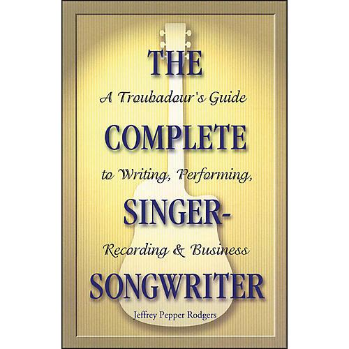 Backbeat Books The Complete Singer Songwriter