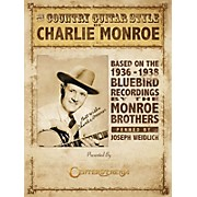 Centerstream Publishing The Country Guitar Style of Charlie Monroe Guitar Series Softcover Written by Joseph Weidlich
