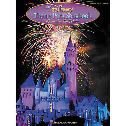 Hal Leonard The Disney Theme Park Piano, Vocal, Guitar Songbook